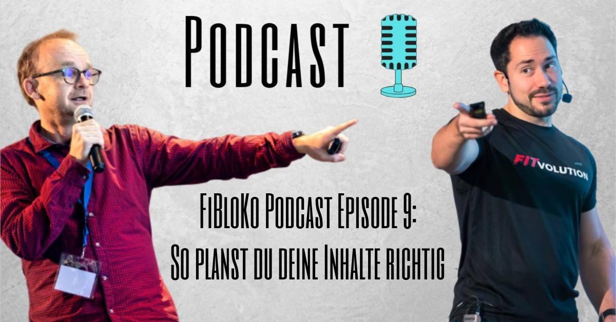 FiBloKo Podcast Episode 9 So planst du deine Inhalte richtig