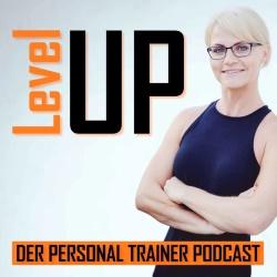 Level Up der Personal-Trainer-Podcast mit Katja Graumann