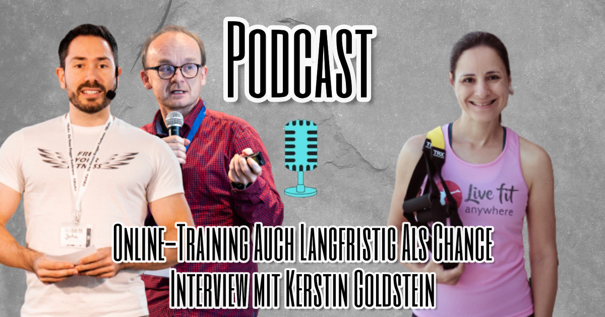 Online-Fitness-Coaching auch langfristig als Chance - Podcast-Interview mit Kerstin Goldstein