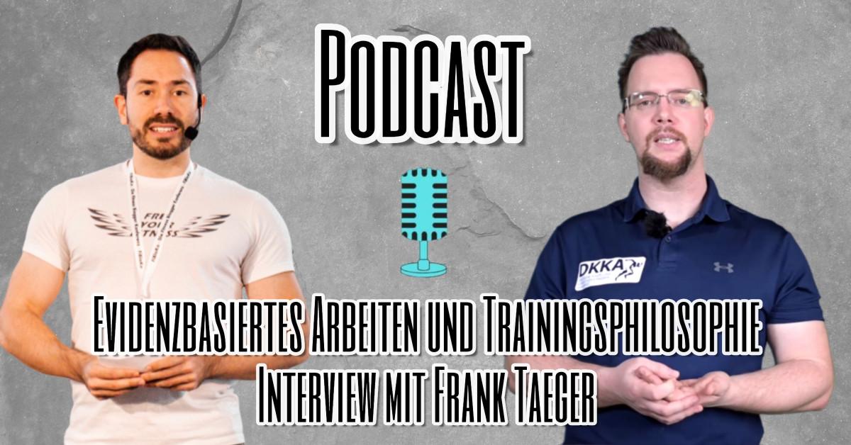 Evidenzbasiertes Arbeiten und Trainingsphilosophie Interview mit Frank Taeger