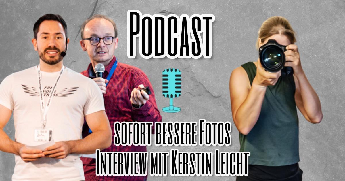 sofort bessere Fotos - Interview mit Kerstin Leicht