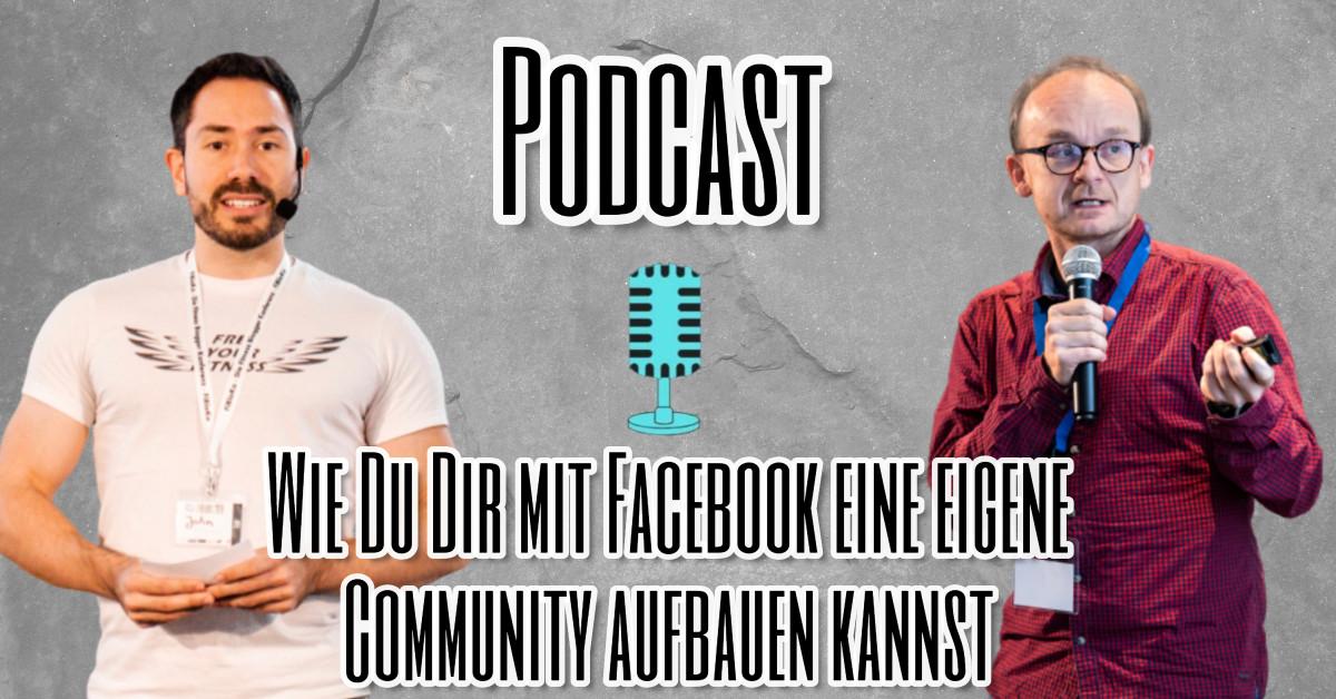 Wie Du Dir mit Facebook eine eigene Community aufbauen kannst