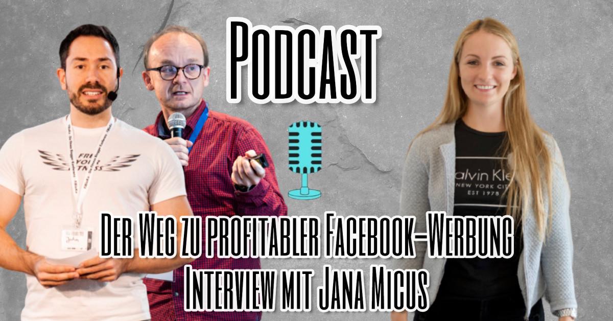 Der Weg zu profitabler Facebook-Werbung Interview mit Jana Micus