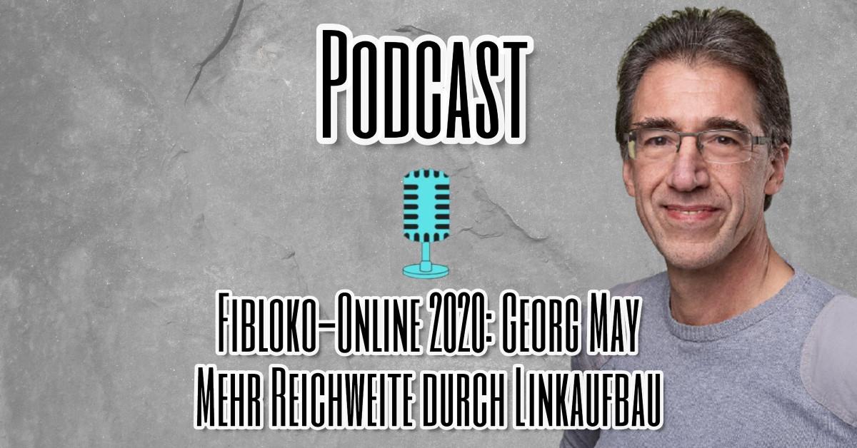 Fibloko-Online 2020_ Georg May Mehr Reichweite durch Linkaufbau