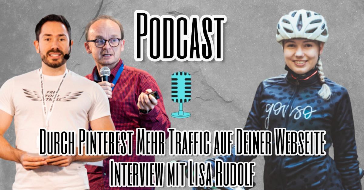 Mit Pinterest zu mehr Traffic auf deiner Webseite - Interview mit Lisa Rudolf