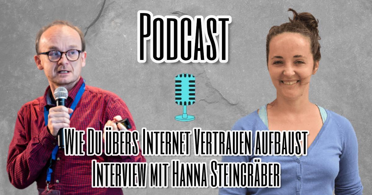 Wie Du übers Internet Vertrauen aufbaust Interview mit Hanna Steingräber